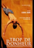 TROP DE BONHEUR