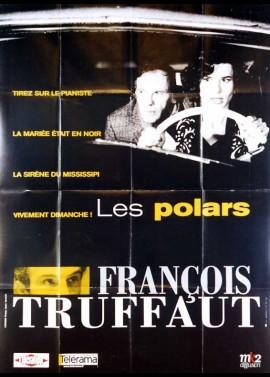affiche du film TRUFFAUT LES POLARS