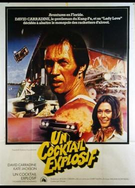 affiche du film UN COCKTAIL EXPLOSIF
