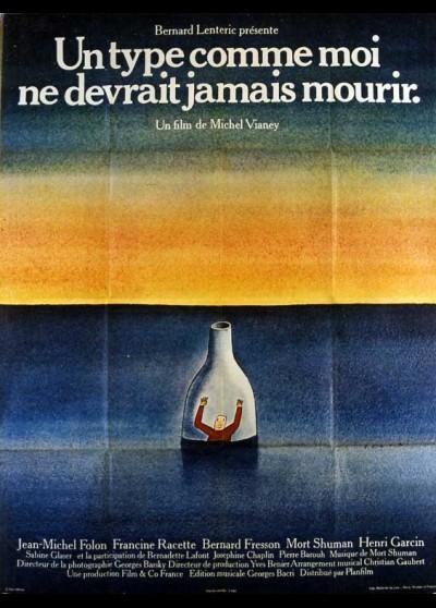 UN TYPE COMME MOI NE DEVRAIT JAMAIS MOURIR movie poster