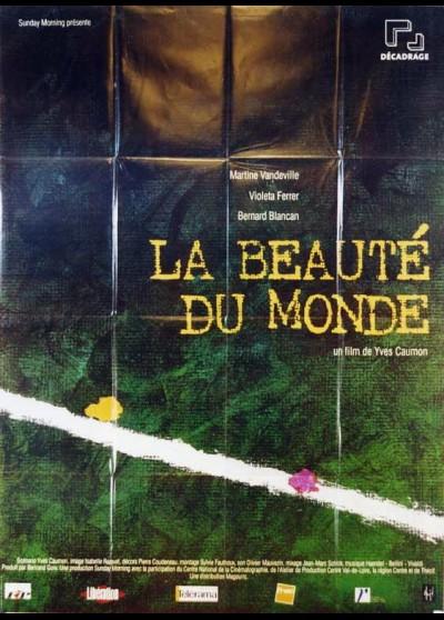 affiche du film BEAUTE DU MONDE (LA)