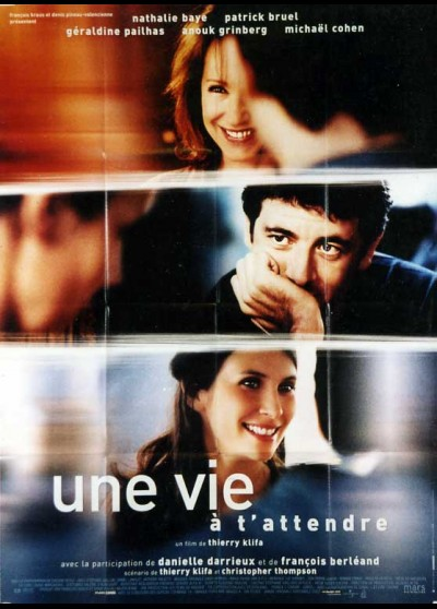 UNE VIE A T'ATTENDRE movie poster