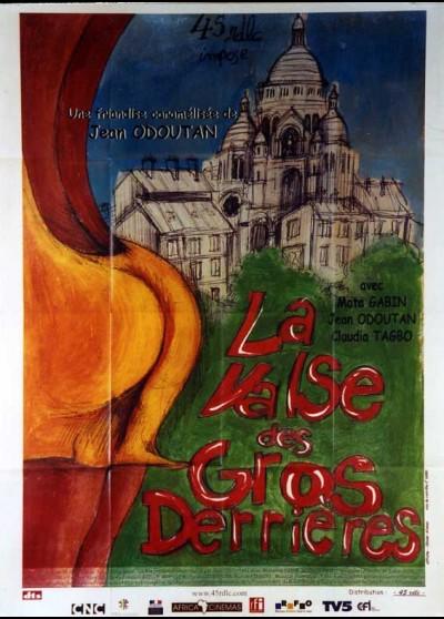 affiche du film VALSE DES GROS DERRIERES (LA)