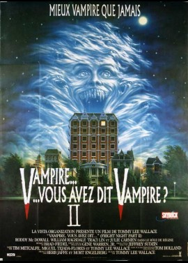 affiche du film VAMPIRE VOUS AVEZ DIT VAMPIRE 2