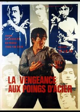 affiche du film VENGEANCE AUX POINGS D'ACIER (LA)