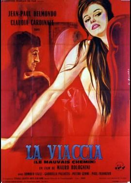 affiche du film VIACCIA (LA) / LE MAUVAIS CHEMIN
