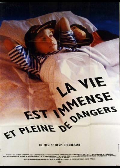 VIE EST IMMENSE ET PLEINE DE DANGERS (LA) movie poster