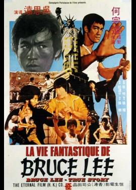 affiche du film VIE FANTASTIQUE DE BRUCE LEE (LA)
