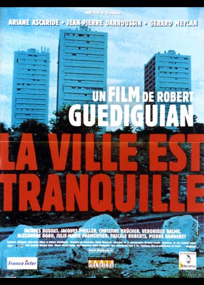 VILLE EST TRANQUILLE (LA) movie poster