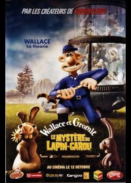 affiche du film WALLACE ET GROMIT LE MYSTERE DU LAPIN GAROU