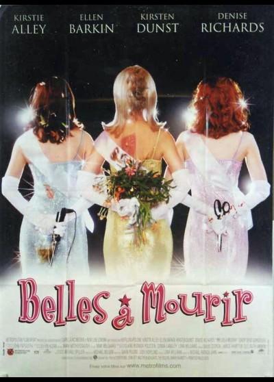affiche du film BELLES A MOURIR