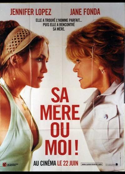 affiche du film SA MERE OU MOI
