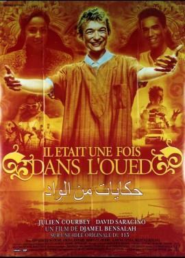 IL ETAIT UNE FOIS DANS L'OUED movie poster