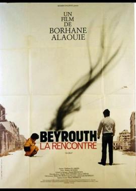 affiche du film BEYROUTH LA RENCONTRE