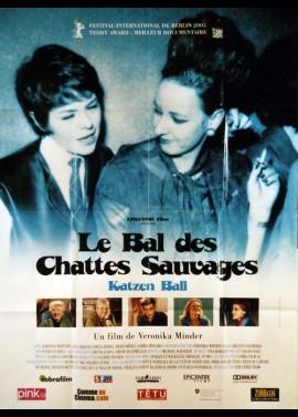 affiche du film BAL DES CHATTES SAUVAGES (LE)