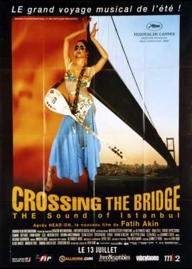 affiche du film CROSSING THE BRIDGE THE SOUND OF ISTANBUL