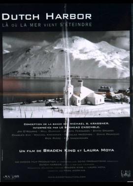 affiche du film DUTCH HARBOR LA OU LA MER VIENT S'ETEINDRE