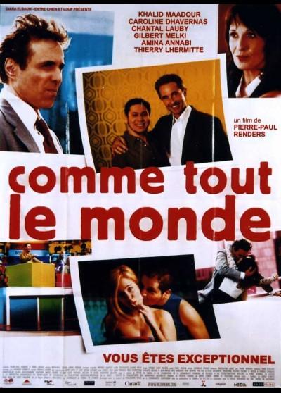 affiche du film COMME TOUT LE MONDE