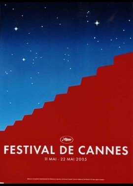 affiche du film FESTIVAL DE CANNES 2005
