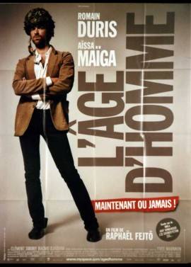 affiche du film AGE D'HOMME MAINTENANT OU JAMAIS (L')