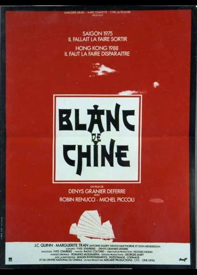 affiche du film BLANC DE CHINE