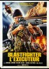 affiche du film BLASTFIGHTER L'EXECUTEUR