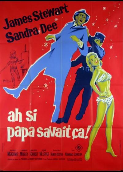affiche du film AH SI PAPA SAVAIT CA