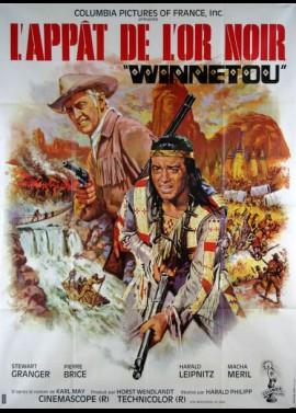 affiche du film APPAT DE L'OR NOIR / WINNETOU (L')
