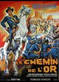 CHEMIN DE L'OR (LE)