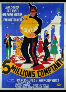 CINQ MILLIONS COMPTANT movie poster