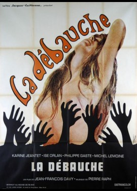 DEBAUCHE (LA) movie poster