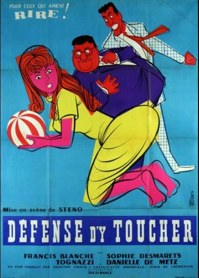 affiche du film DEFENSE D'Y TOUCHER