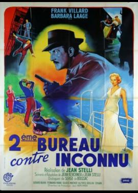 affiche du film DEUXIEME BUREAU CONTRE INCONNU