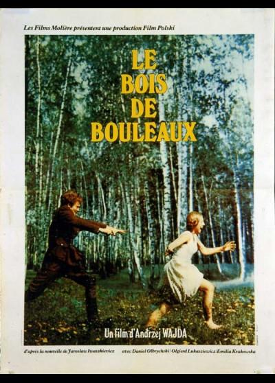 affiche du film BOIS DE BOULEAUX (LES)