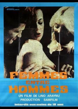 affiche du film FEMMES ENTRE HOMMES