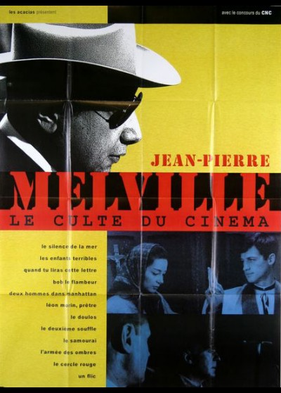 JEAN PIERRE MELVILLE LE CULTE DU CINEMA movie poster