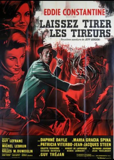 LAISSEZ TIRER LES TIREURS movie poster