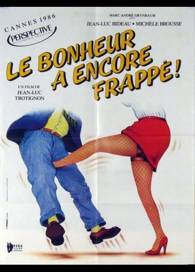 affiche du film BONHEUR A ENCORE FRAPPE (LE)