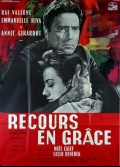 RECOURS EN GRACE / TRA DUE DONNE