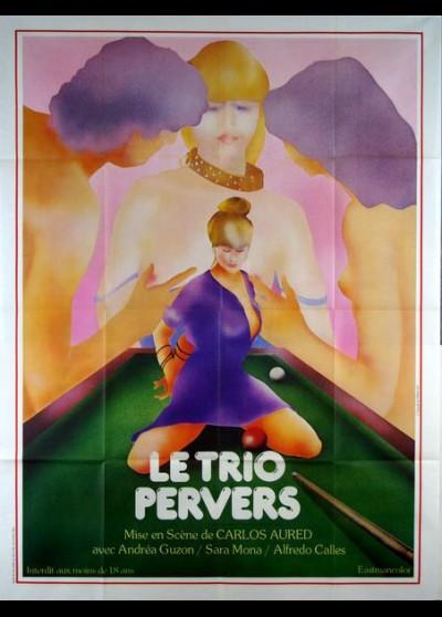 affiche du film TRIO PERVERS (LE)