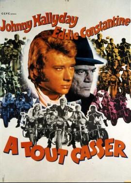 affiche du film A TOUT CASSER