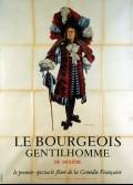 BOURGEOIS GENTILHOMME (LE) SPECTACLE FILME DE LA COMEDIE FRANCAISE