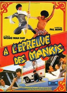 affiche du film A L'EPREUVE DES MANKIS