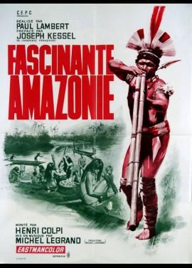 affiche du film FASCINANTE AMAZONIE