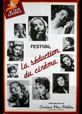 affiche du film FESTIVAL LA SEDUCTION DU CINEMA