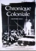 CHRONIQUE COLONIALE / MOTHER DAO