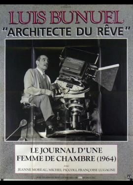 affiche du film BUNUEL ARCHITECTE DU REVE / LE JOURNAL D'UNE FEMME DE CHAMBRE