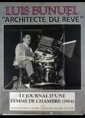 BUNUEL ARCHITECTE DU REVE / LE JOURNAL D'UNE FEMME DE CHAMBRE