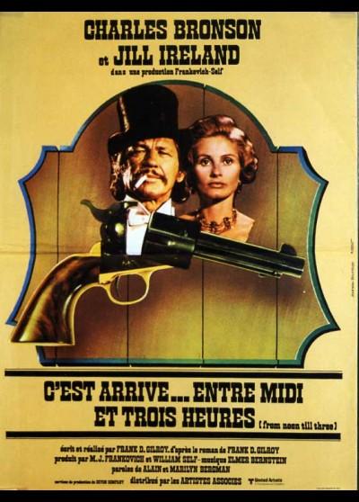 affiche du film C'EST ARRIVE ENTRE MIDI ET TROIS HEURES