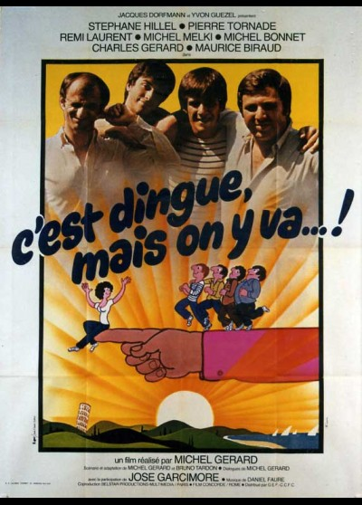 affiche du film C'EST DINGUE MAIS ON Y VA